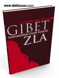 Gibet - Ogovaranje izvor svakog zla