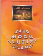 Kako mogu sluzit Islamu