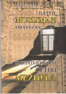 Da li je Musliman obavezan slijediti jedan od cetiri mezheba