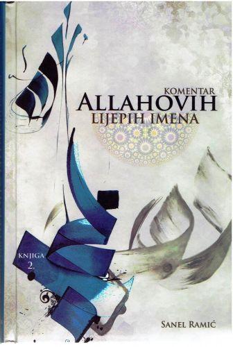 Komentar Allahovih Lijepih imena 2 dio