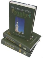 The noble life of the Prophet s.a.w.s.( 3 vols)
