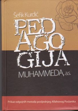 Pedagogija Muhammeda s.a.v.s.