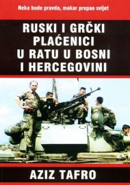 Ruski i grčki plaćenici u ratu u Bosni i Hercegovini