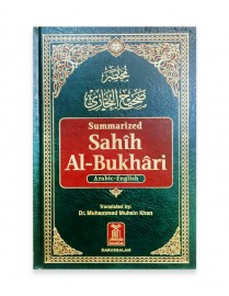 Sahih Al-Bukhari By Muhammad Muhsin Khan Summarized