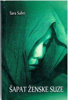 Šapat ženske suze-Sara Sabri