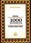 Vise od 1000 Sunneta u toku dana i noci