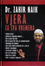 Vjera za sva vremena-dr Zakir Naik