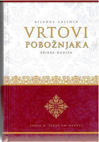 Rijadus-Salihin Vrtovi poboznjaka(zbirka hadisa)