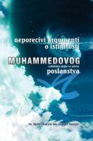 Neporecivi argumenti o istinitosti Muhammedovog s.a.w.s. poslanstva